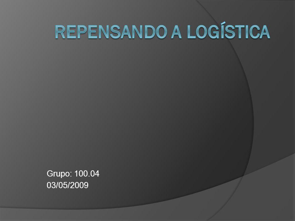Logística Tradicional A cadeia logística tradicional está com seus dias contados