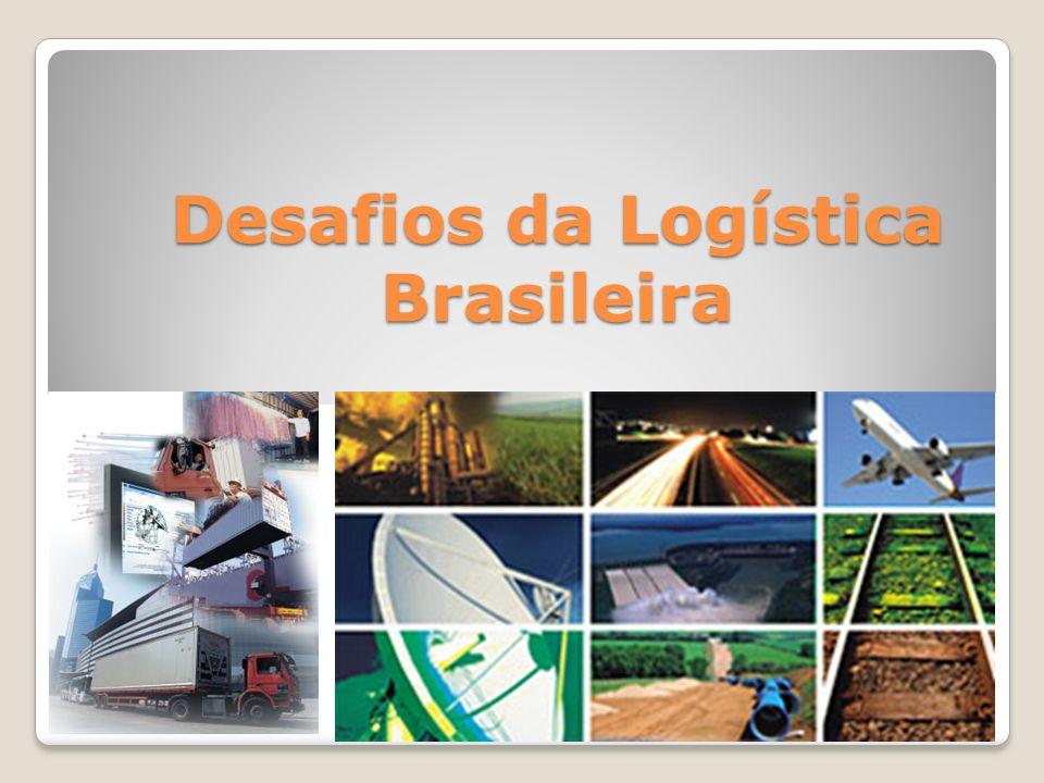 Há uma série de desafios logísticos no Brasil, apontados por administradores especialistas na área.