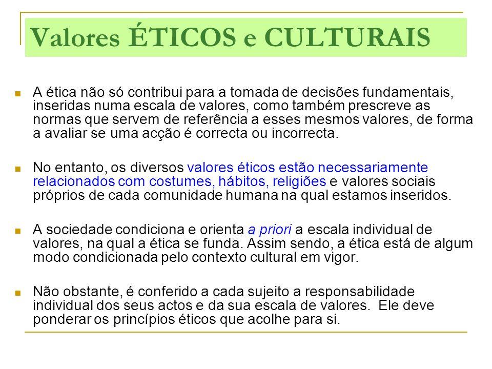 A ética não só contribui para a tomada de decisões fundamentais, inseridas numa escala de valores, como também prescreve as normas que servem de refer