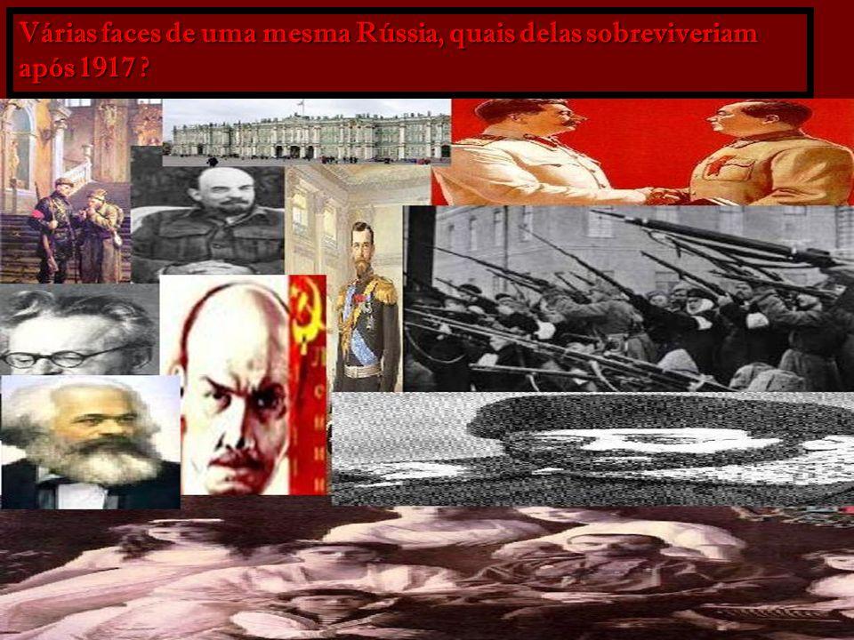 Várias faces de uma mesma Rússia, quais delas sobreviveriam após 1917 ?