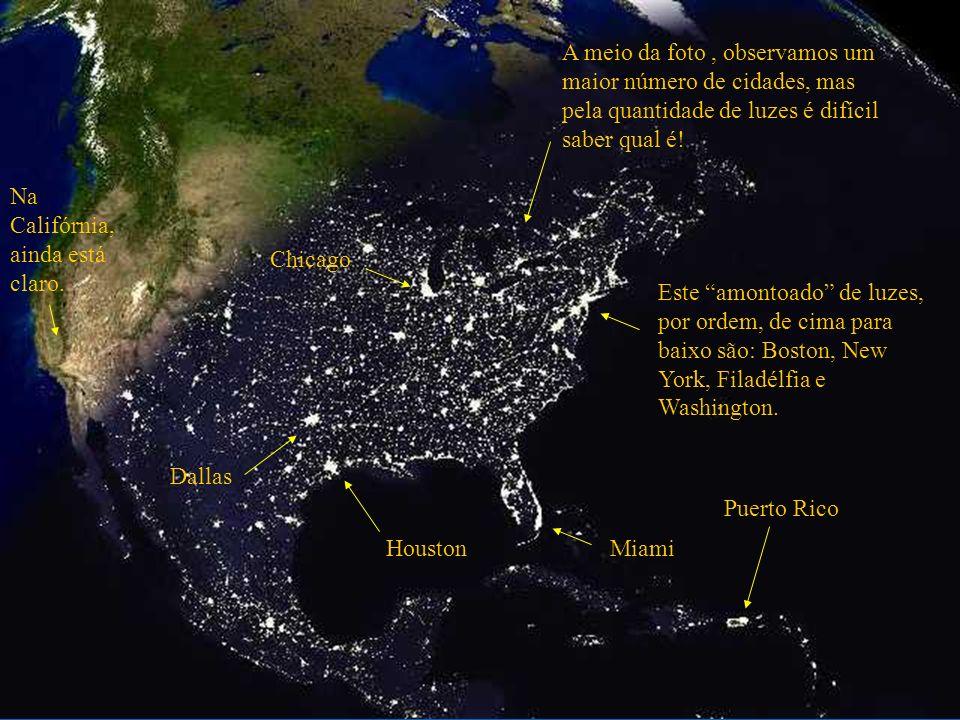 Esta foto dá-nos uma visão dos Estados Unidos ao anoitecer. Se a quantidade de cidades destacadas pelas luzes surpreende, observe o próximo diapositiv