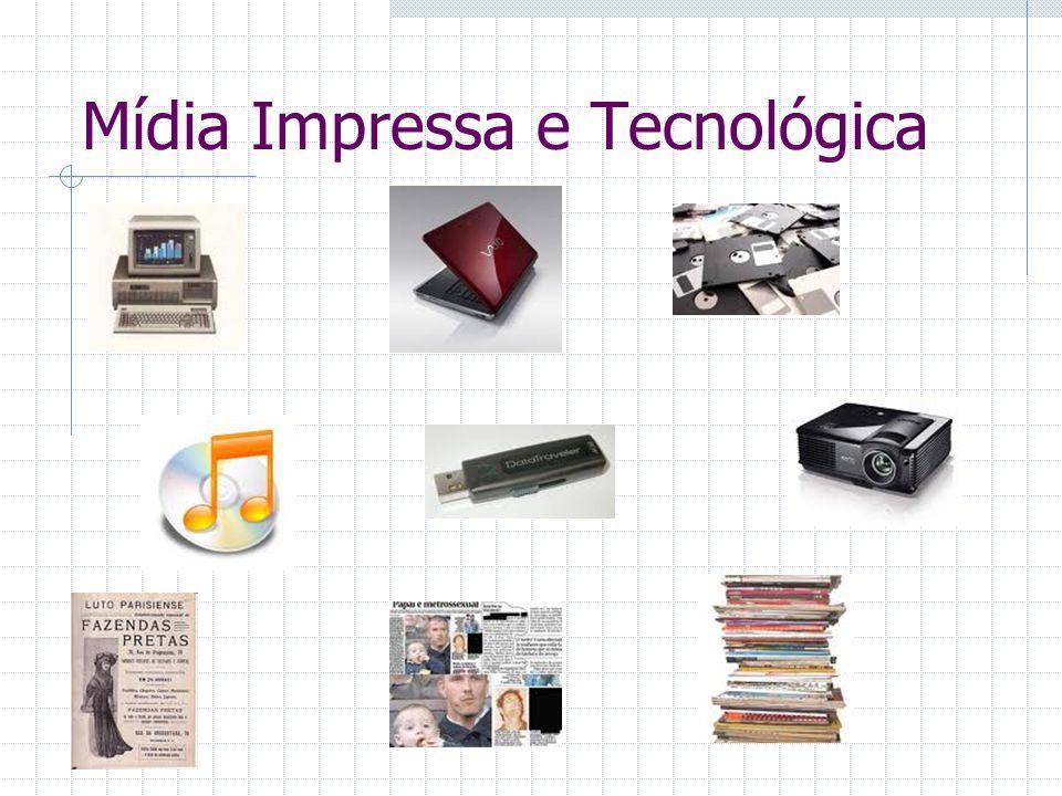 Mídia Impressa e Tecnológica