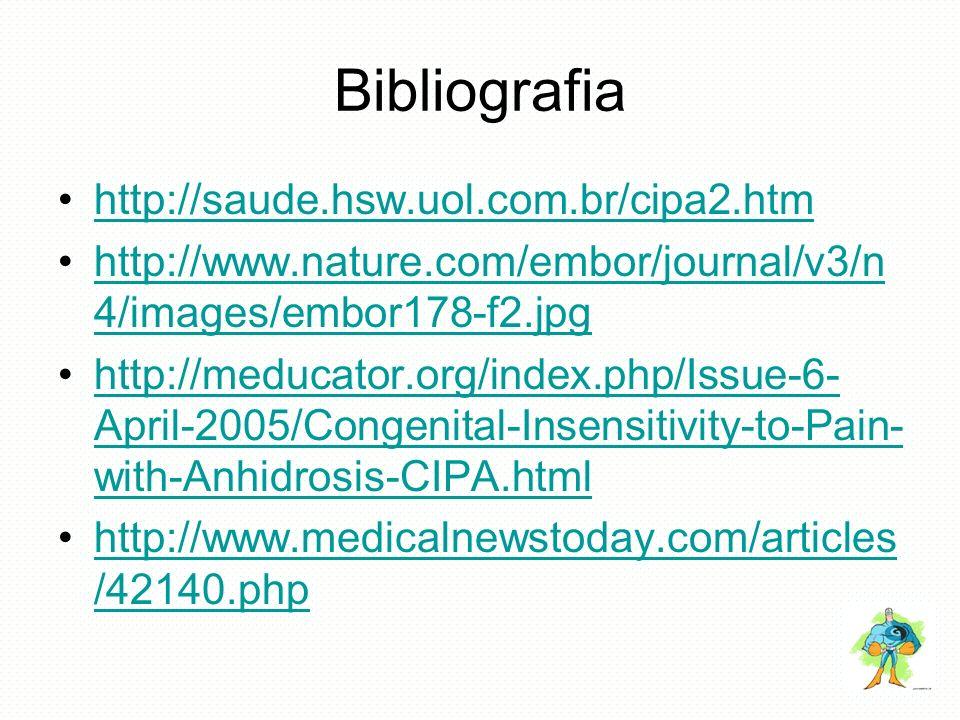 Bibliografia http://saude.hsw.uol.com.br/cipa2.htm http://www.nature.com/embor/journal/v3/n 4/images/embor178-f2.jpghttp://www.nature.com/embor/journa