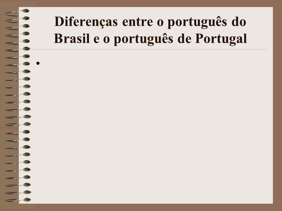 Diferenças entre o português do Brasil e o português de Portugal