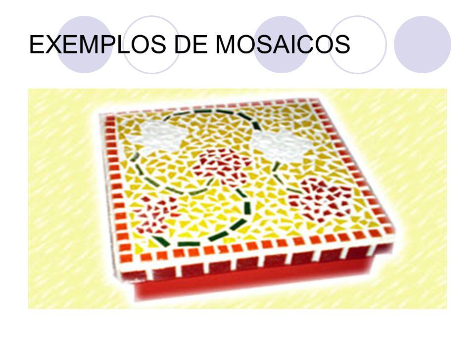 EXEMPLOS DE MOSAICOS