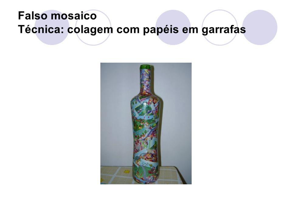 Falso mosaico Técnica: colagem com papéis em garrafas