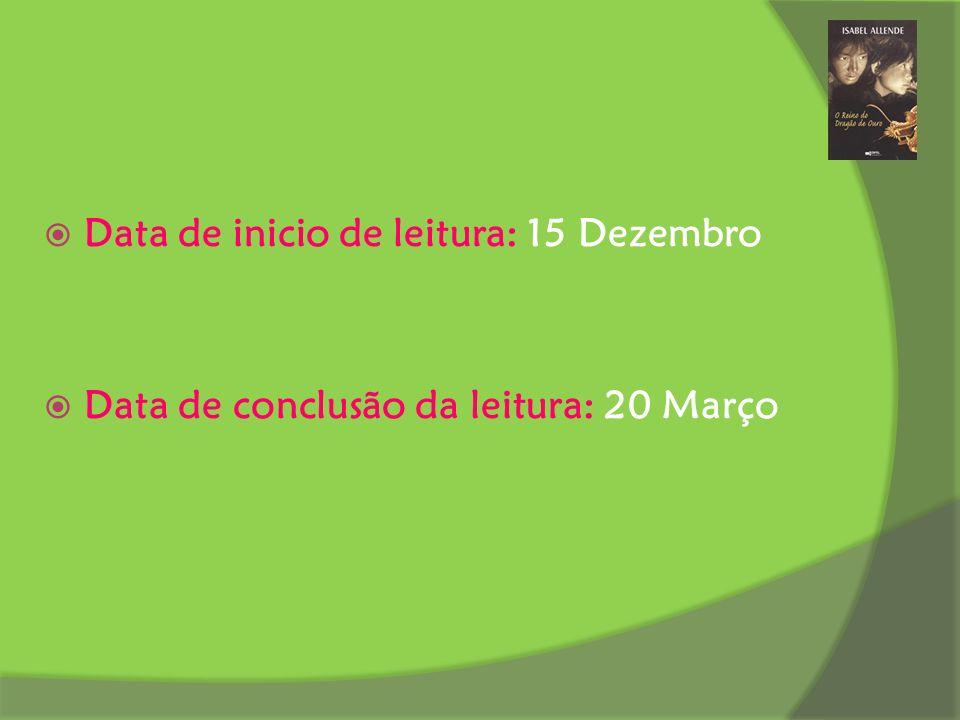 Data de inicio de leitura: 15 Dezembro Data de conclusão da leitura: 20 Março