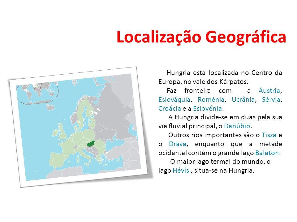 Localização Geográfica Hungria está localizada no Centro da Europa, no vale dos Kárpatos. Faz fronteira com a Áustria, Eslováquia, Roménia, Ucrânia, S