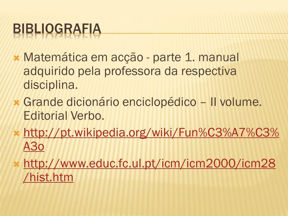 Matemática em acção - parte 1.manual adquirido pela professora da respectiva disciplina.