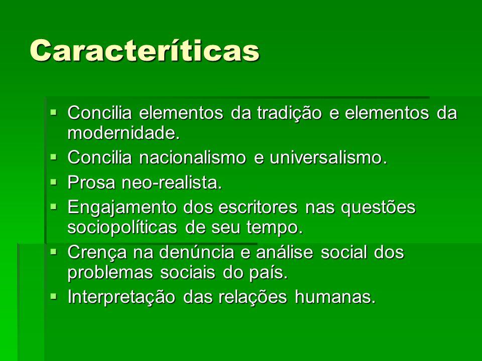 Caracteríticas Concilia elementos da tradição e elementos da modernidade. Concilia elementos da tradição e elementos da modernidade. Concilia nacional
