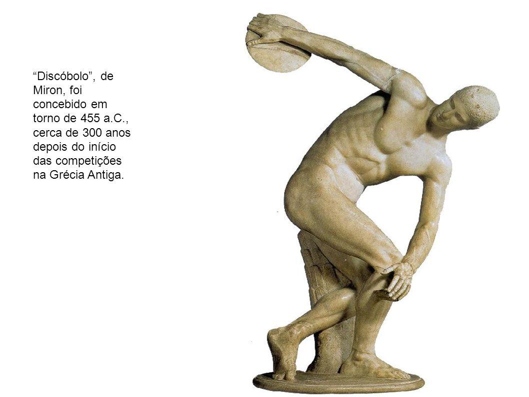 Discóbolo, de Miron, foi concebido em torno de 455 a.C., cerca de 300 anos depois do início das competições na Grécia Antiga.