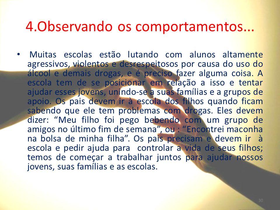 4.Observando os comportamentos...