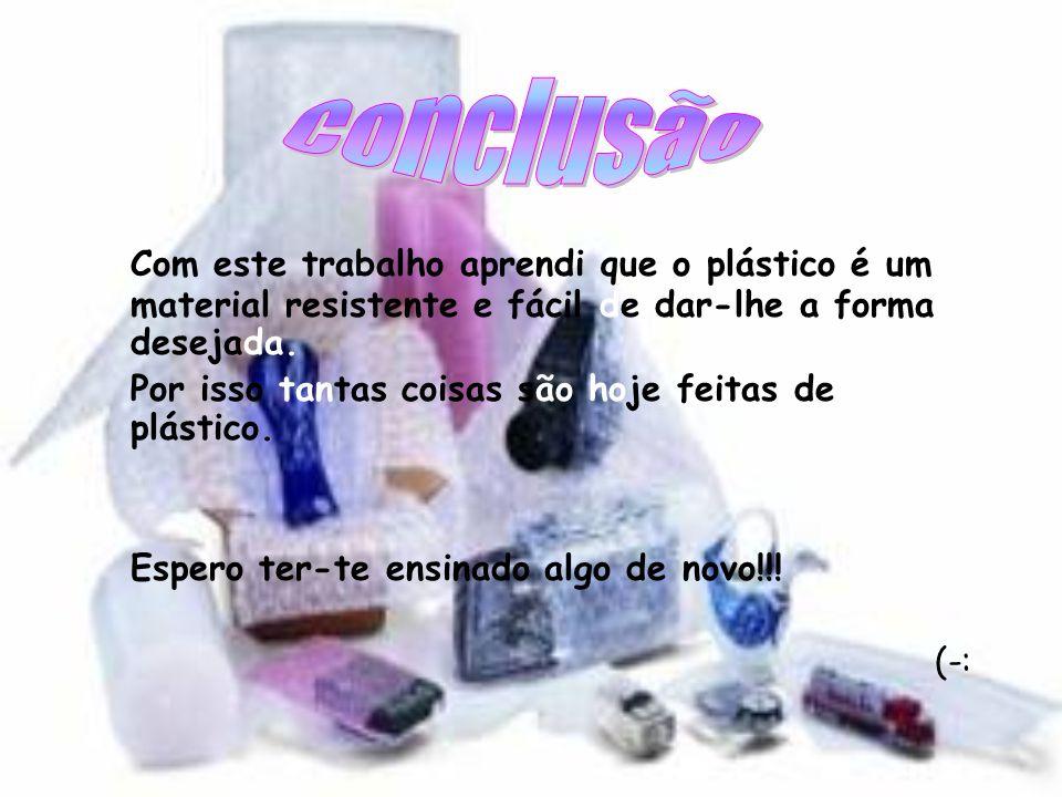 O crescente uso de materiais plásticos resulta não só da sua flexibilidade, como também da possibilidade de conjugar diversos tipos de plástico. Nos a
