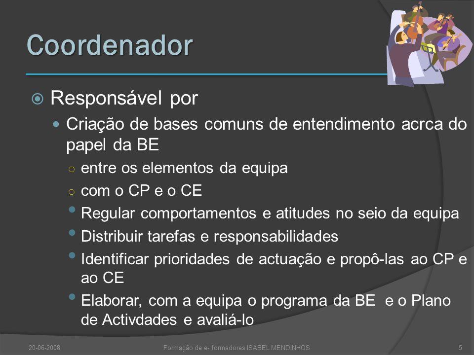 20-06-2008Formação de e- formadores ISABEL MENDINHOS16 Nova BE Escola Sistema Educativo