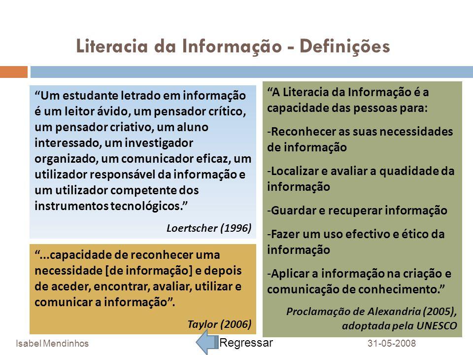 Literacia da Informação - Definições Um estudante letrado em informação é um leitor ávido, um pensador crítico, um pensador criativo, um aluno interes