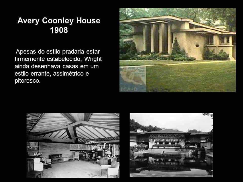 Avery Coonley House 1908 Apesas do estilo pradaria estar firmemente estabelecido, Wright ainda desenhava casas em um estilo errante, assimétrico e pit
