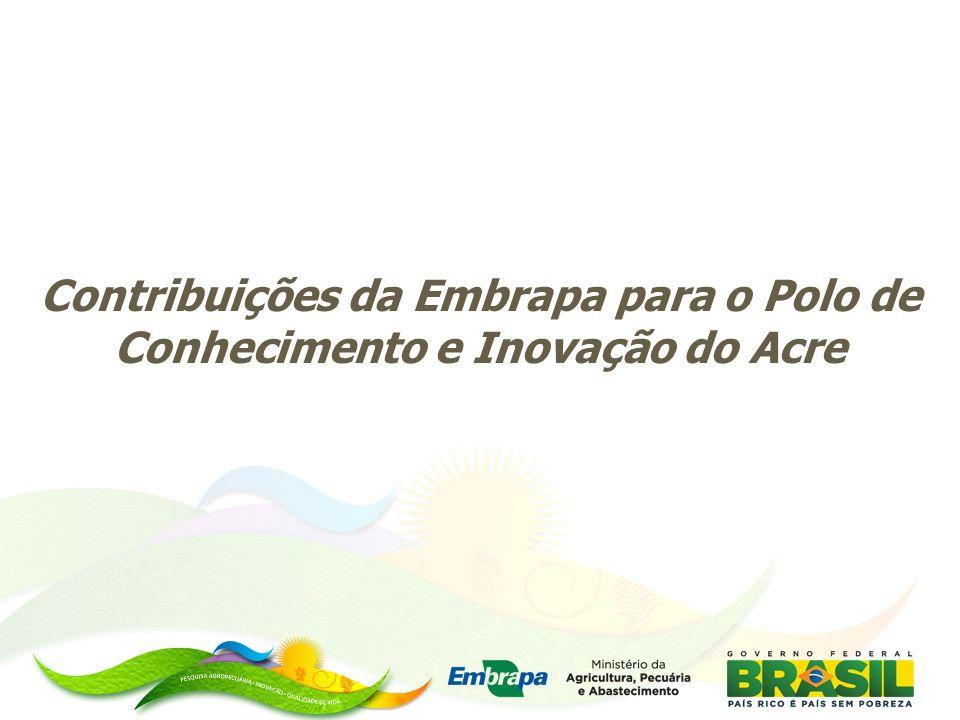 Missão da Embrapa no Acre Viabilizar inovações tecnológicas para a sustentabilidade da agricultura e uso dos recursos florestais em benefício da sociedade amazônica, com ênfase no Estado do Acre.