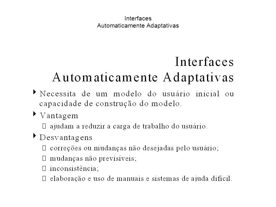 Interfaces Automaticamente Adaptativas