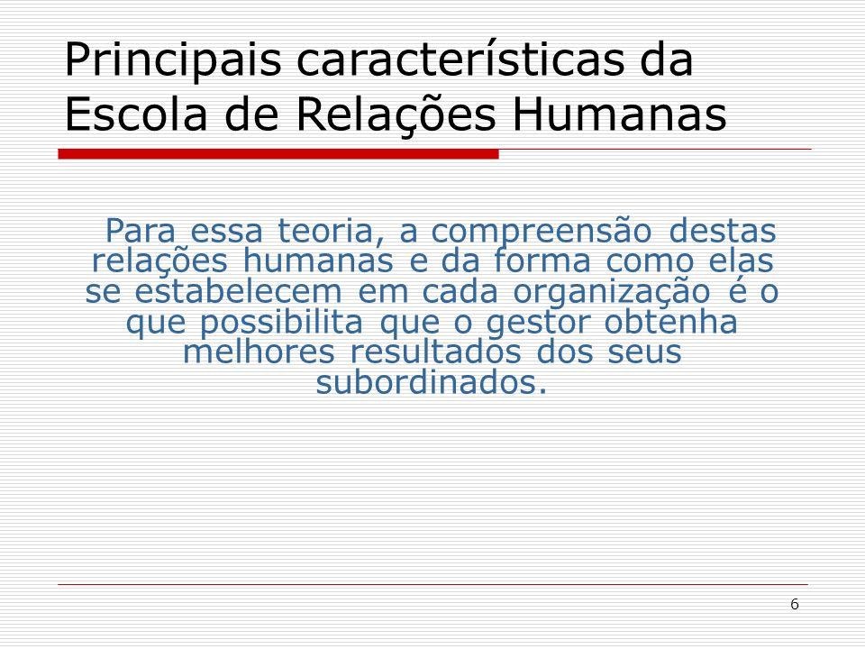 6 Para essa teoria, a compreensão destas relações humanas e da forma como elas se estabelecem em cada organização é o que possibilita que o gestor obt