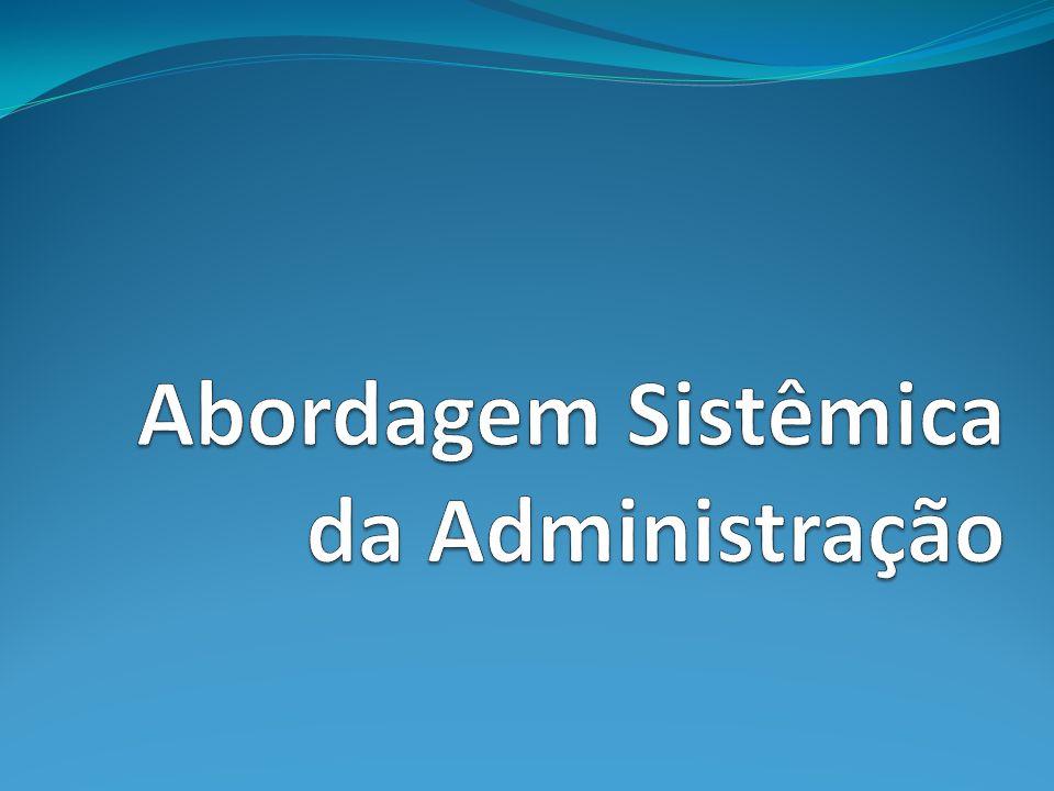 Teoria dos Sistemas em Administração 1.Origem da Teoria Geral dos sistemas.