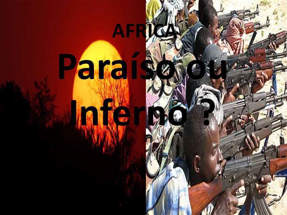 Clique para editar o estilo do subtítulo mestre 26/04/11 AFRICA Paraíso ou Inferno ?
