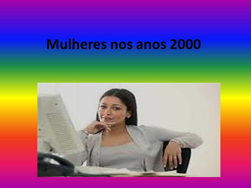 Mulheres nos anos 2000