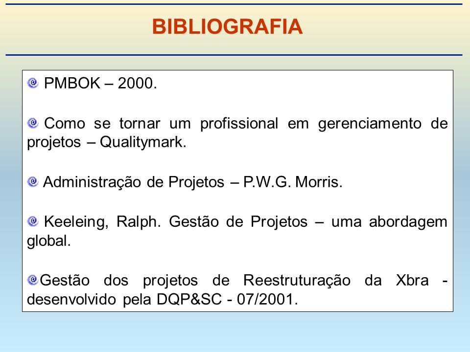 PMBOK: Project Management Body of Knowledge.PMI: Project Management Institut.