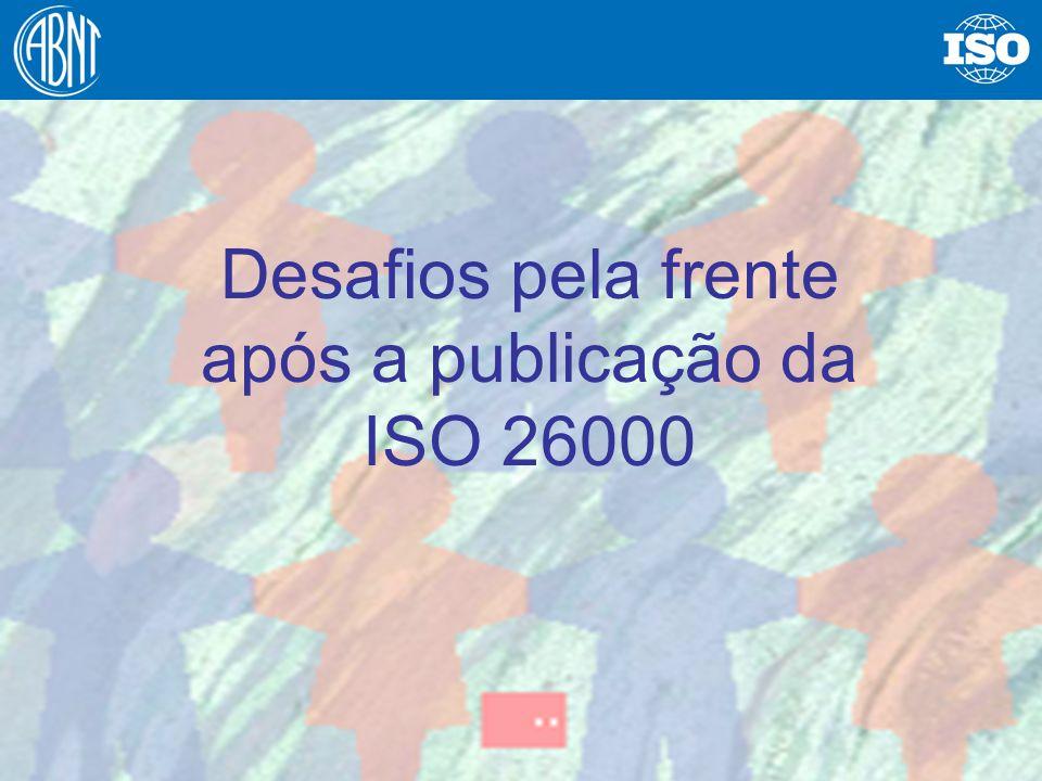 30 Desafios pela frente após a publicação da ISO 26000