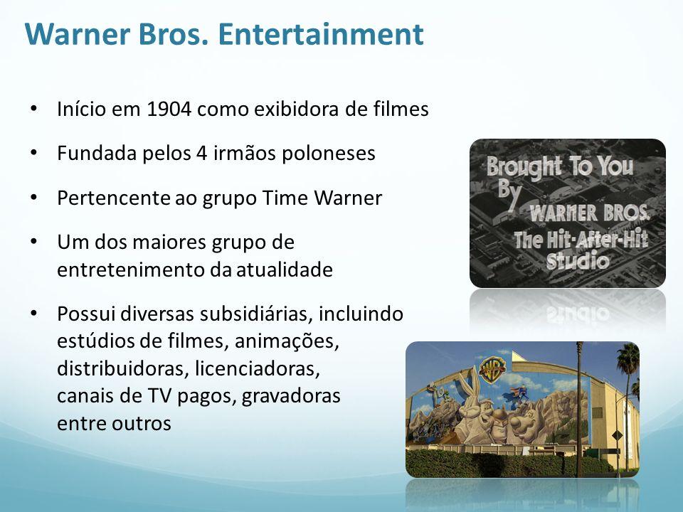 Warner Bros. Entertainment Início em 1904 como exibidora de filmes Fundada pelos 4 irmãos poloneses Pertencente ao grupo Time Warner Um dos maiores gr