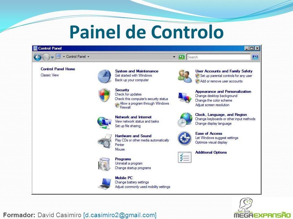 126 Painel de Controlo Formador: David Casimiro [d.casimiro2@gmail.com]