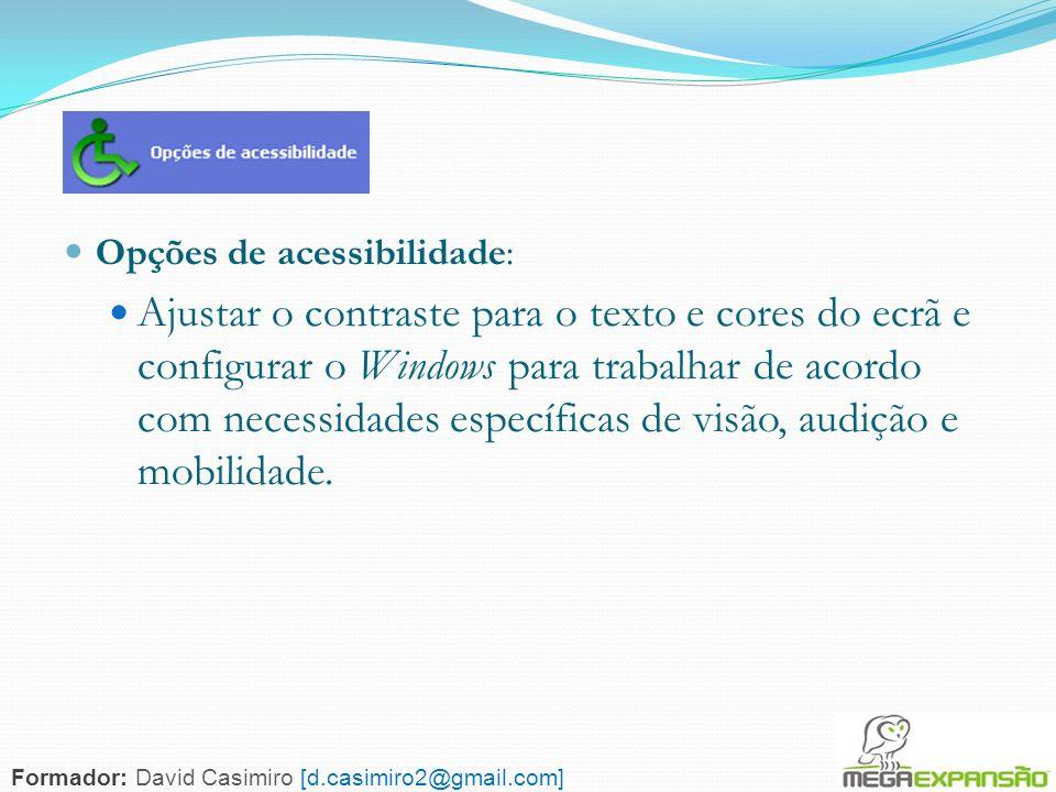75 Opções de acessibilidade: Ajustar o contraste para o texto e cores do ecrã e configurar o Windows para trabalhar de acordo com necessidades específ