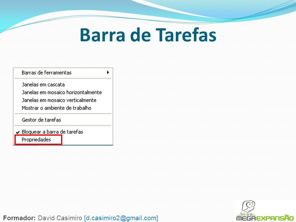 76 Barra de Tarefas Formador: David Casimiro [d.casimiro2@gmail.com]