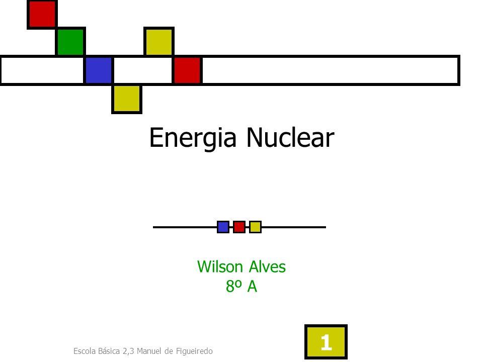 Escola Básica 2,3 Manuel de Figueiredo 12 Urânio O urânio é um elemento químico de símbolo U e de massa atómica igual a 238 (92 protões e 146 neutrões).