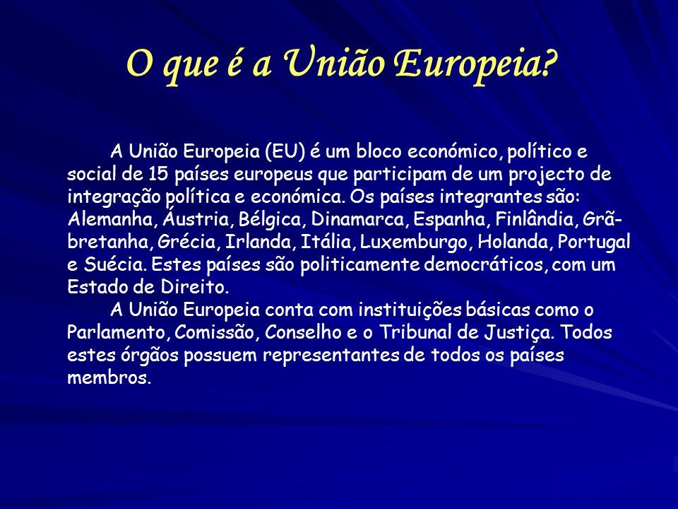O que é a União Europeia? A União Europeia (EU) é um bloco económico, político e social de 15 países europeus que participam de um projecto de integra