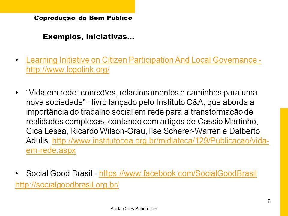 Participação convidado: Professor José Francisco Salm 7 Paula Chies Schommer Coprodução do Bem Público Teoria da Delimitação dos Sistemas Sociais (Alberto Guerreiro Ramos)