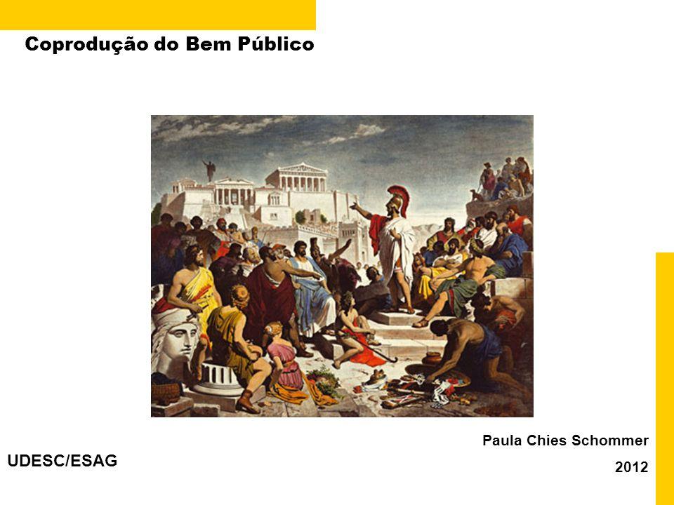 2 Retomando discussão sobre interesse público e os diferentes modelos de administração pública Coprodução do Bem Público