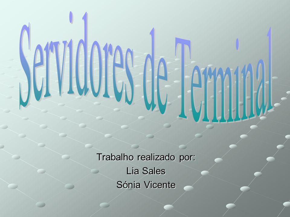 Trabalho realizado por: Lia Sales Sónia Vicente