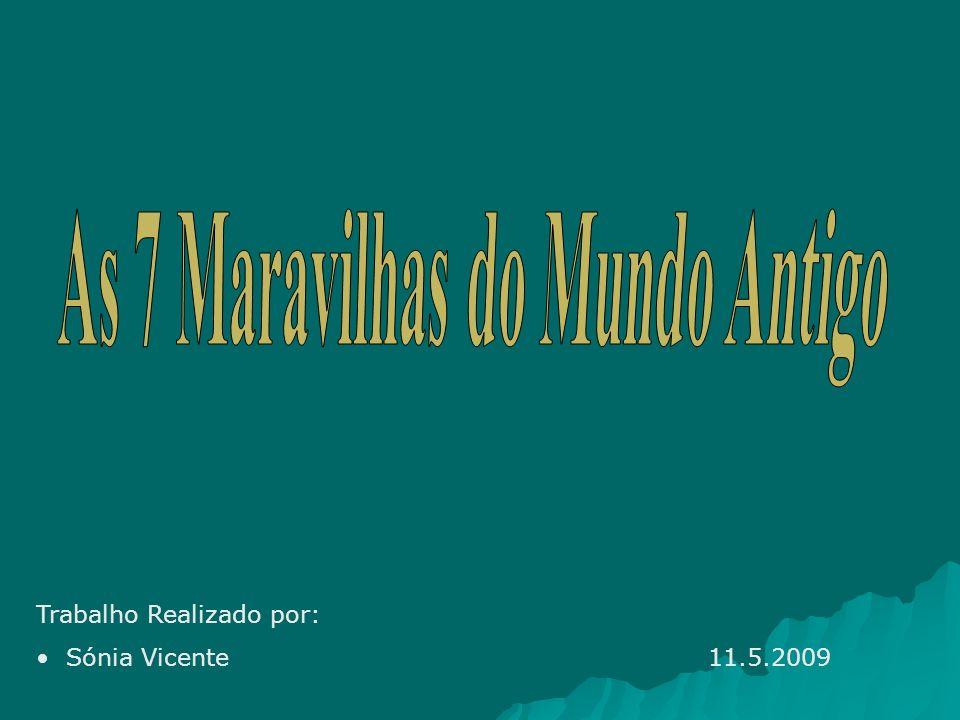Trabalho Realizado por: Sónia Vicente 11.5.2009