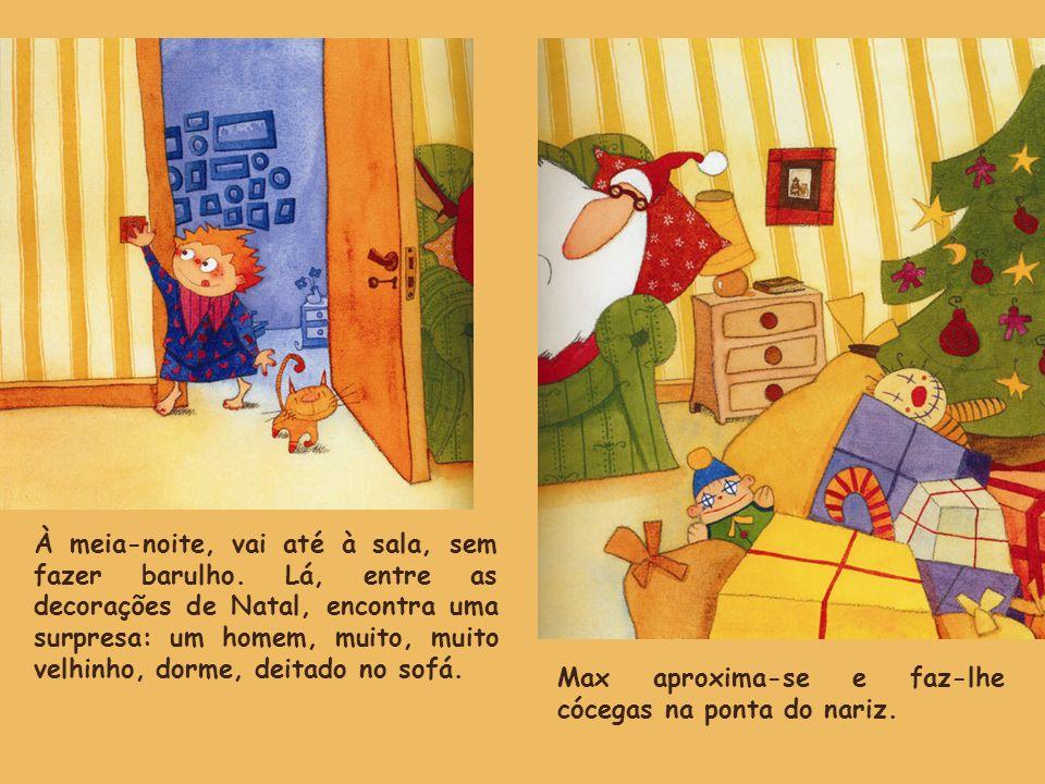 À meia-noite, vai até à sala, sem fazer barulho. Lá, entre as decorações de Natal, encontra uma surpresa: um homem, muito, muito velhinho, dorme, deit