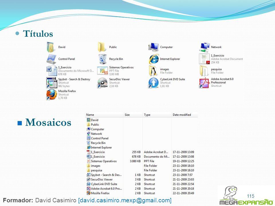 115 Títulos Mosaicos 115 Formador: David Casimiro [david.casimiro.mexp@gmail.com]