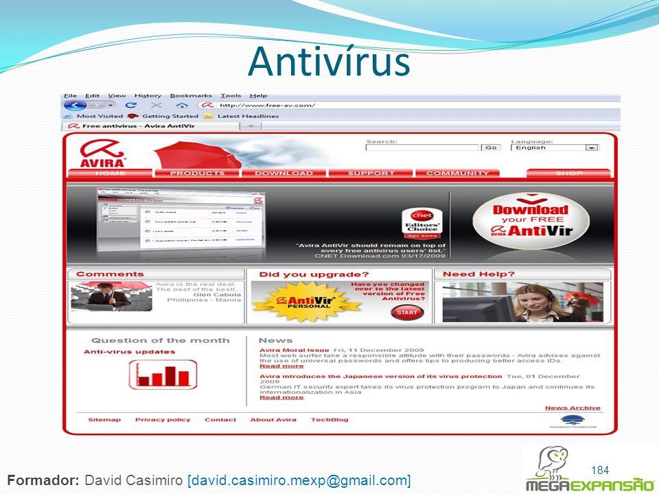 Antivírus 184 Formador: David Casimiro [david.casimiro.mexp@gmail.com]
