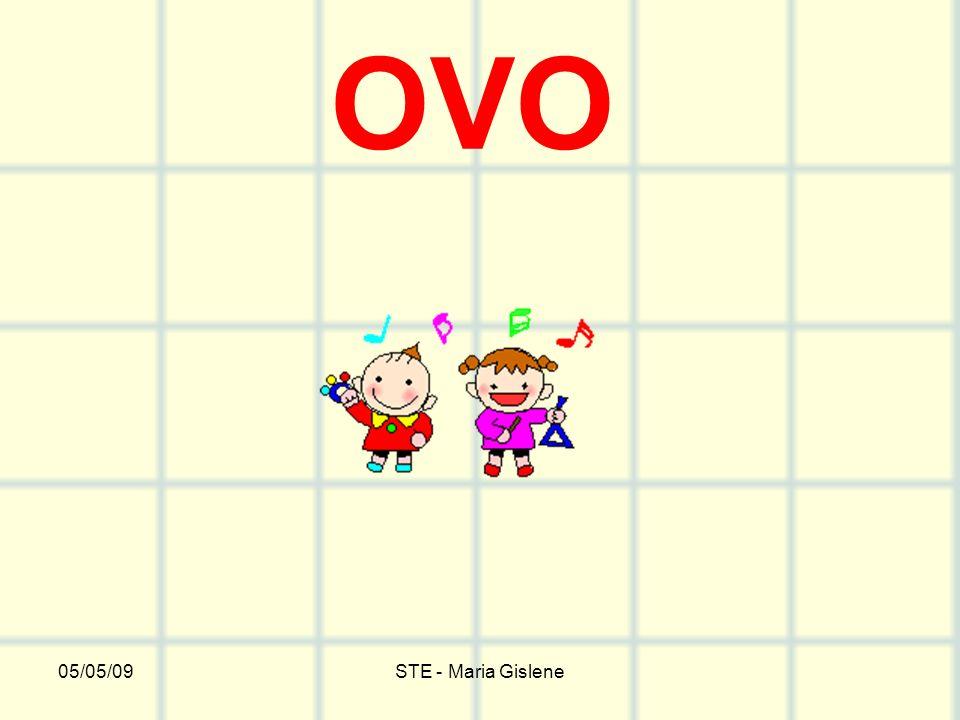 05/05/09STE - Maria Gislene OVO
