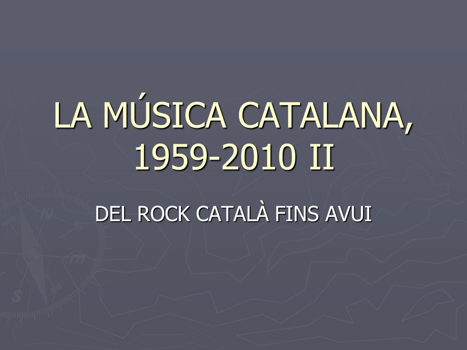 LA MÚSICA CATALANA, 1959-2010 II DEL ROCK CATALÀ FINS AVUI