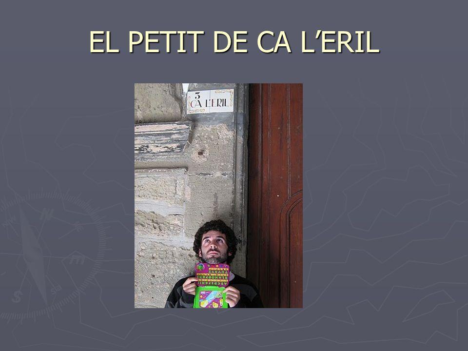 EL PETIT DE CA LERIL