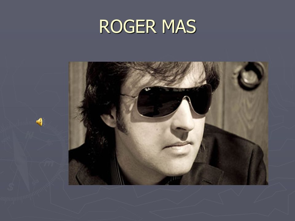 ROGER MAS