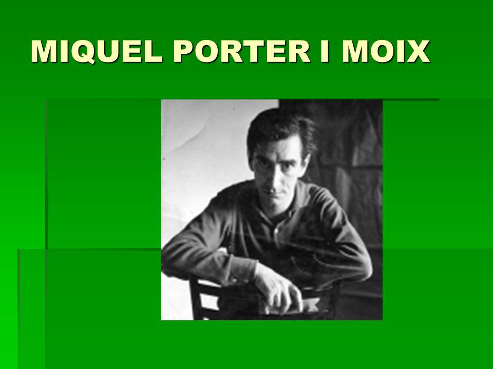 MIQUEL PORTER I MOIX