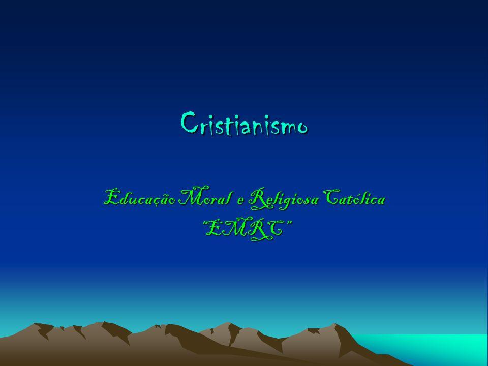 Cristianismo Educação Moral e Religiosa Católica EMRC