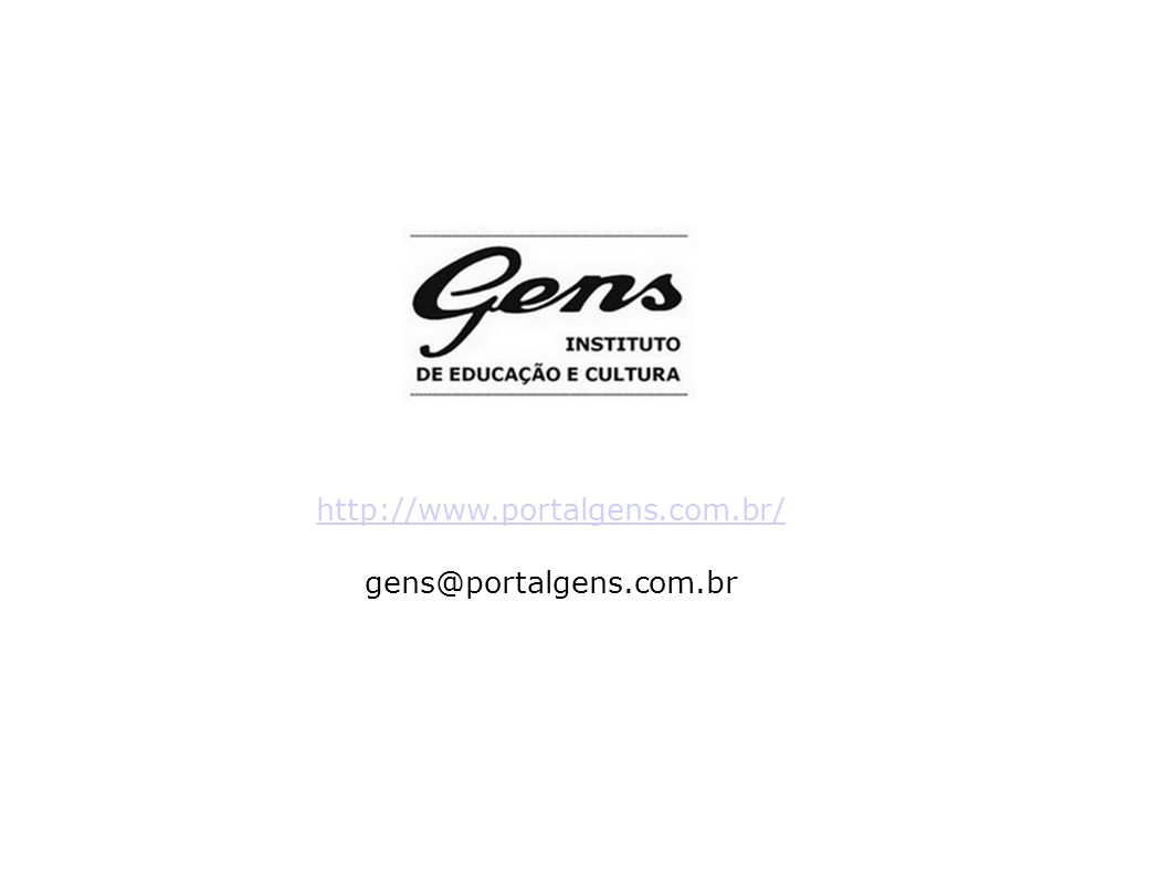 http://www.portalgens.com.br/ gens@portalgens.com.br