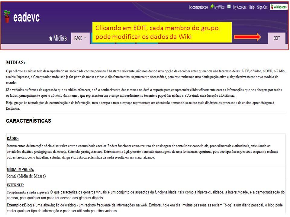 Clicando em EDIT, cada membro do grupo pode modificar os dados da Wiki