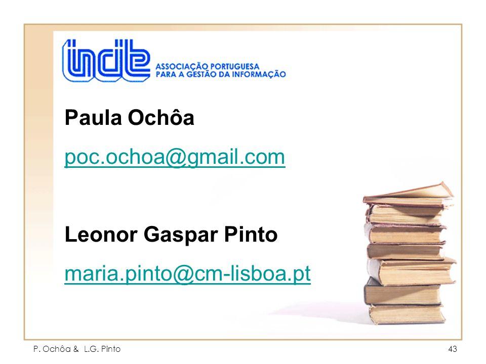 P. Ochôa & L.G. Pinto43 Paula Ochôa poc.ochoa@gmail.com Leonor Gaspar Pinto maria.pinto@cm-lisboa.pt